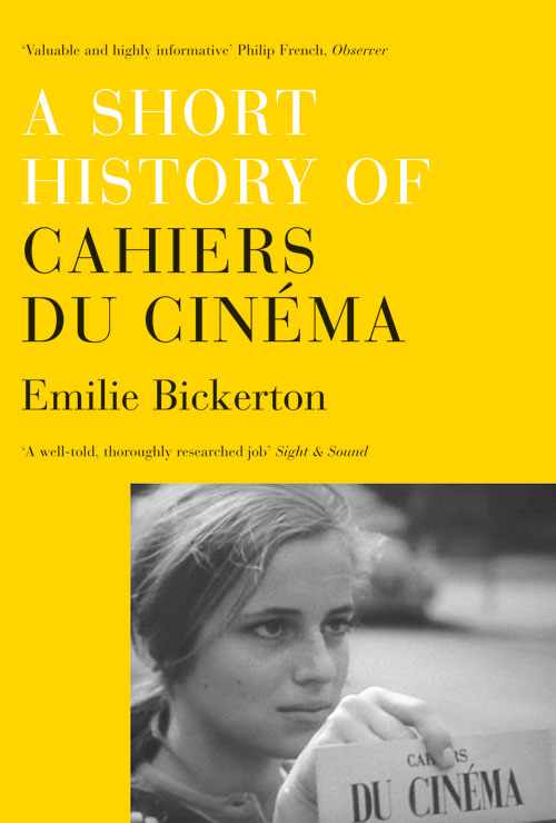 9781844677603_a_short_history_of_cahiers_du_cinema