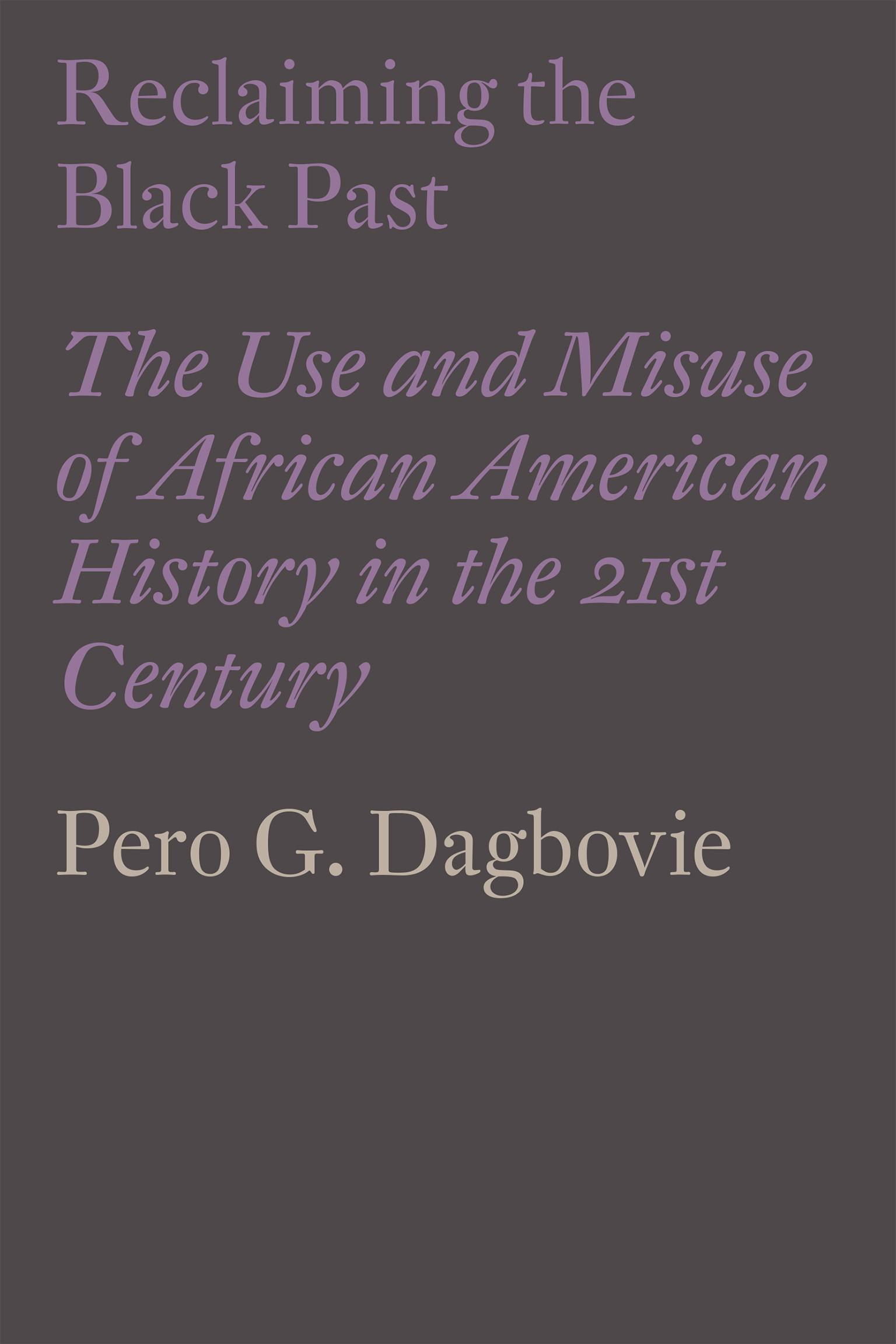 Dagbovie---reclaiming-the-black-past